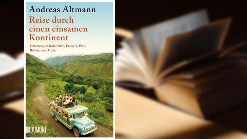 Bücher über Ecuador: Reise durch einen einsamen Kontinent.